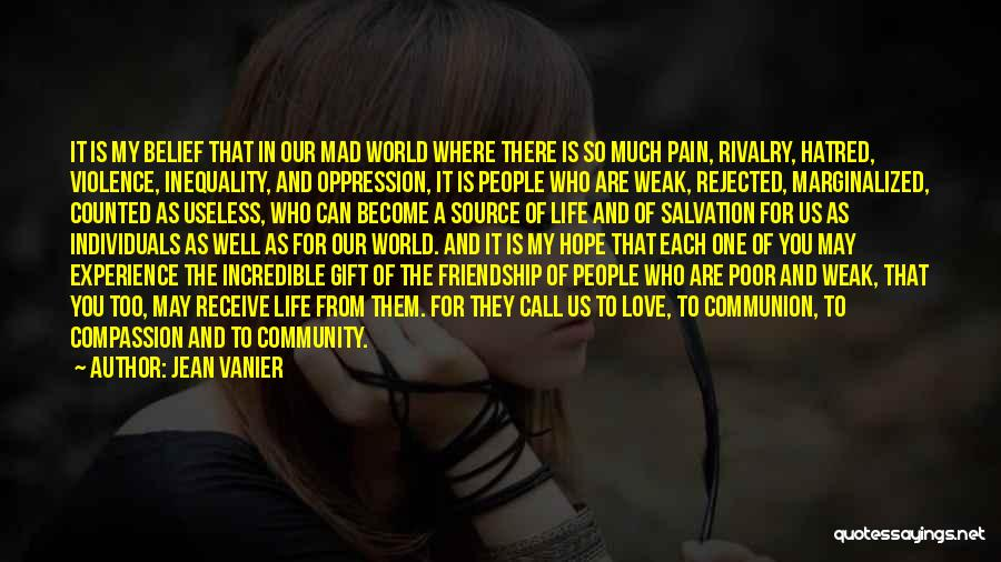 You Mad Quotes By Jean Vanier