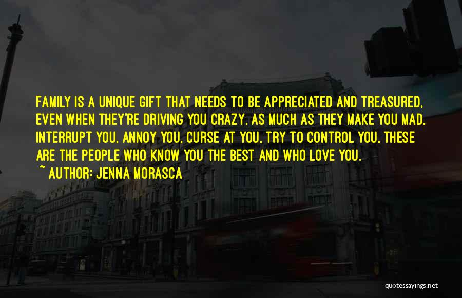 You Mad Quotes By Jenna Morasca