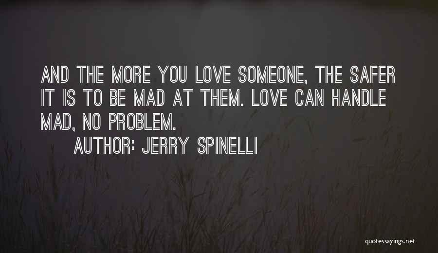 You Mad Quotes By Jerry Spinelli