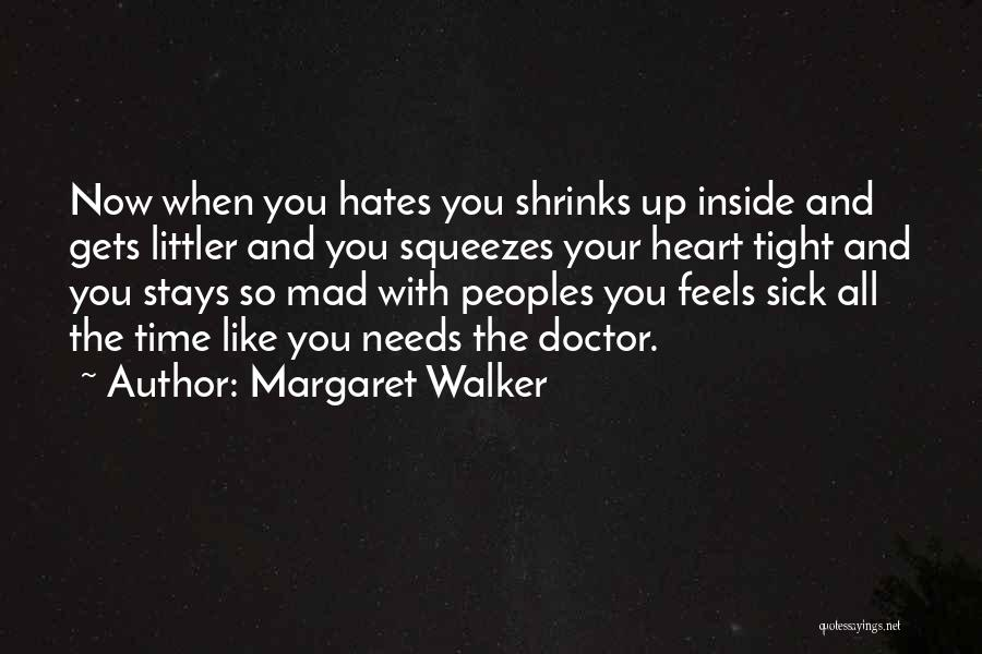 You Mad Quotes By Margaret Walker