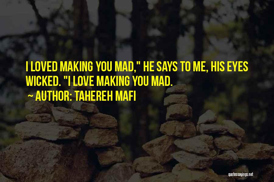 You Mad Quotes By Tahereh Mafi