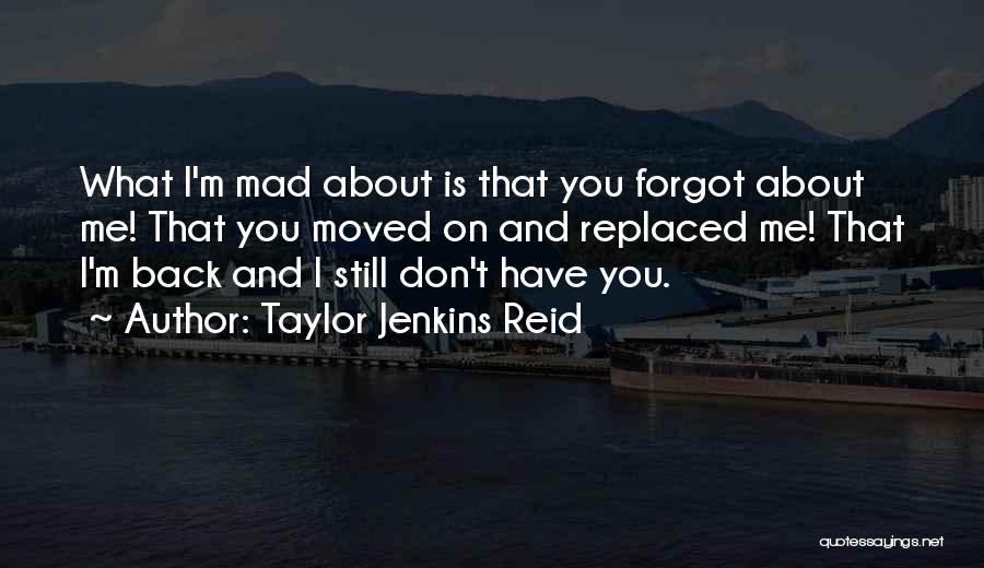 You Mad Quotes By Taylor Jenkins Reid