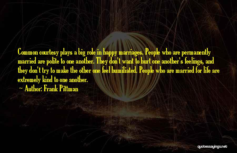 You Make Me Extremely Happy Quotes By Frank Pittman