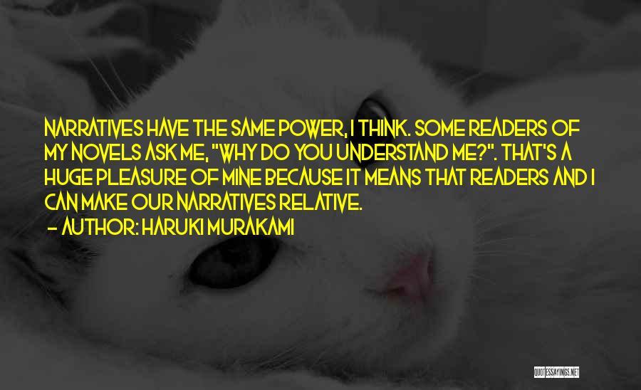 You Make Me Think Quotes By Haruki Murakami