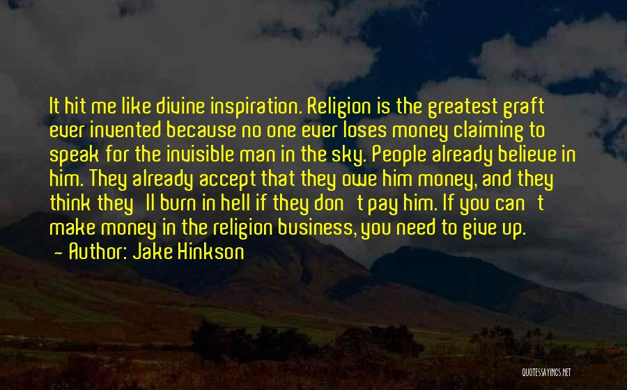 You Make Me Think Quotes By Jake Hinkson