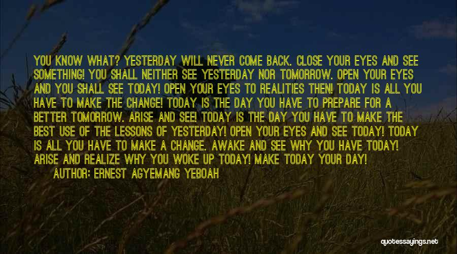 You Make My Eyes Shine Quotes By Ernest Agyemang Yeboah