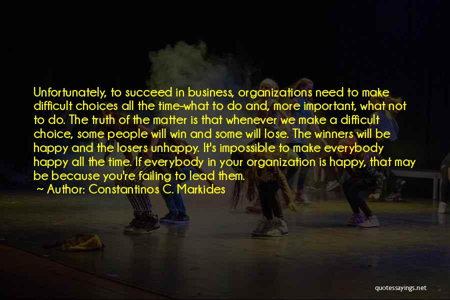 You Make Time What's Important Quotes By Constantinos C. Markides
