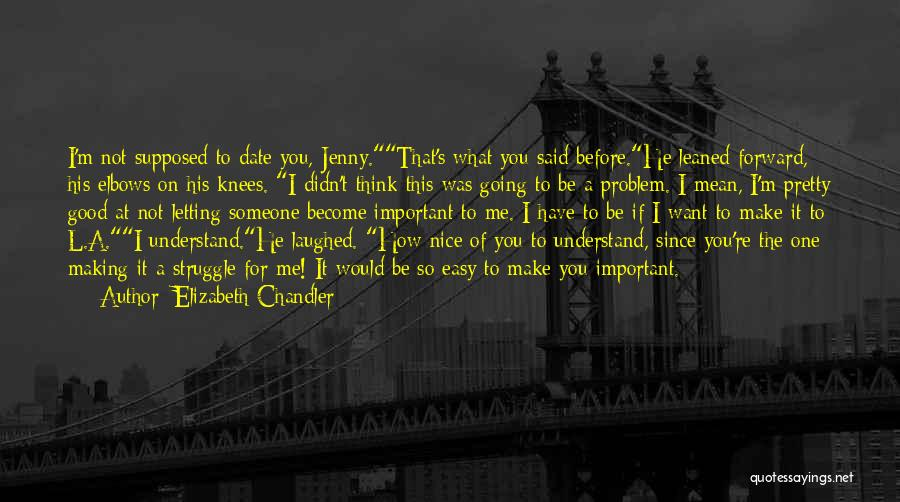 You Make Time What's Important Quotes By Elizabeth Chandler