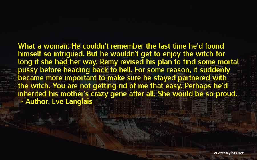 You Make Time What's Important Quotes By Eve Langlais
