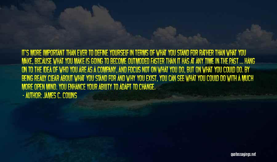 You Make Time What's Important Quotes By James C. Collins