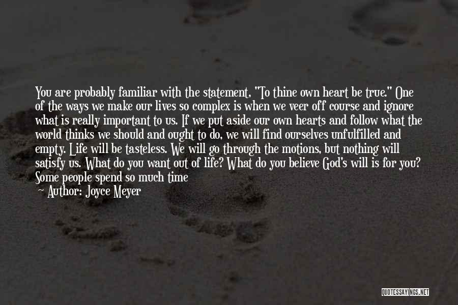 You Make Time What's Important Quotes By Joyce Meyer