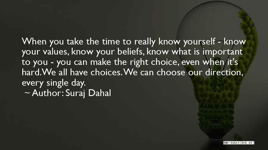 You Make Time What's Important Quotes By Suraj Dahal