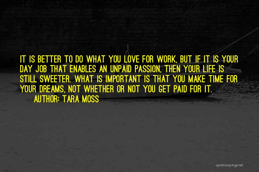 You Make Time What's Important Quotes By Tara Moss
