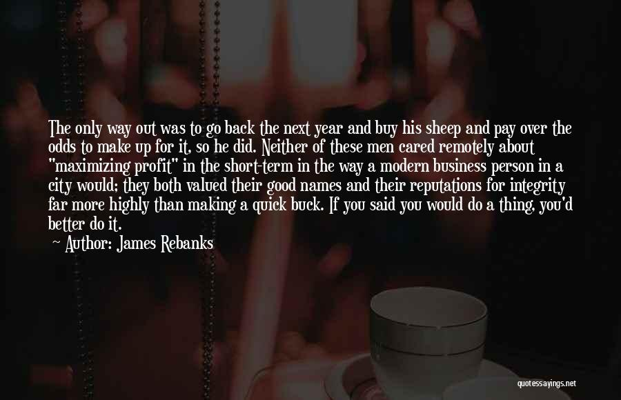 You Making Me A Better Person Quotes By James Rebanks