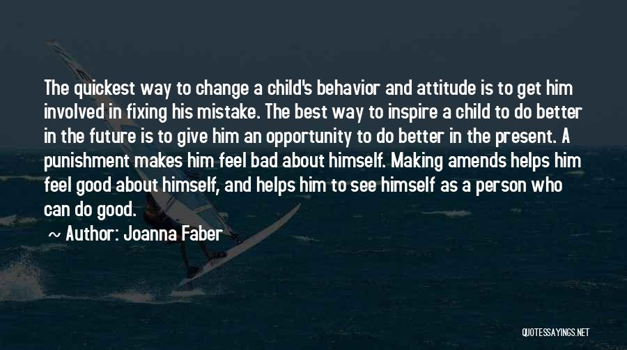 You Making Me A Better Person Quotes By Joanna Faber