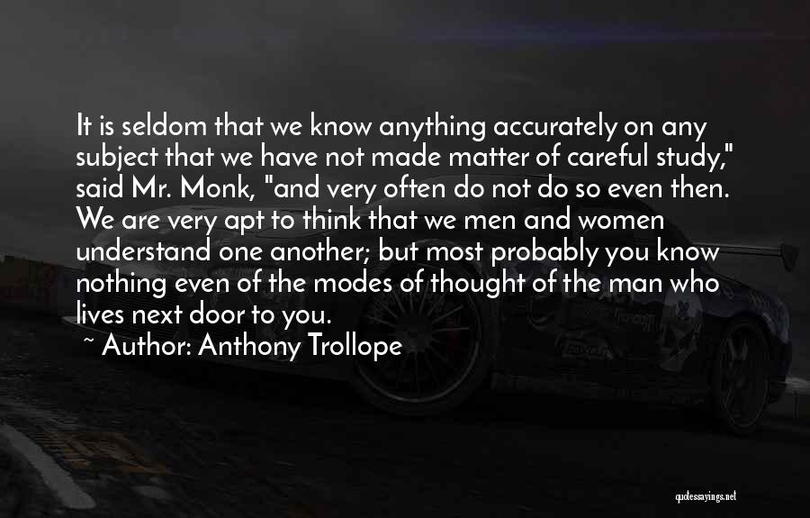 You Matter Most Quotes By Anthony Trollope