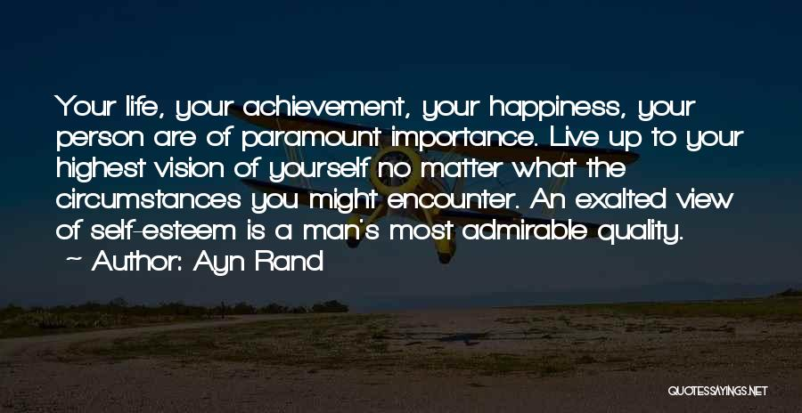 You Matter Most Quotes By Ayn Rand