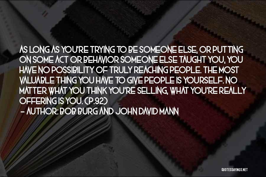 You Matter Most Quotes By Bob Burg And John David Mann