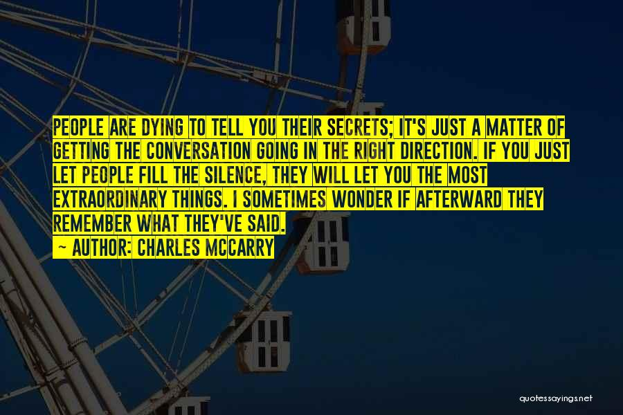 You Matter Most Quotes By Charles McCarry