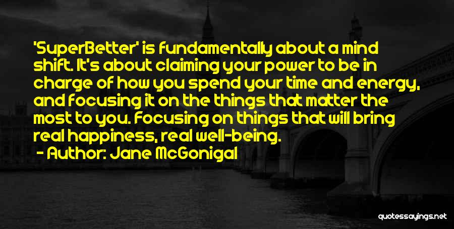 You Matter Most Quotes By Jane McGonigal