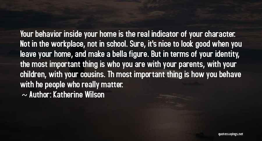 You Matter Most Quotes By Katherine Wilson