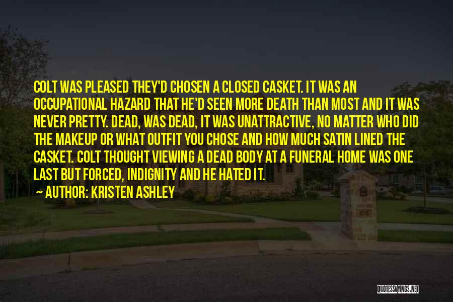 You Matter Most Quotes By Kristen Ashley
