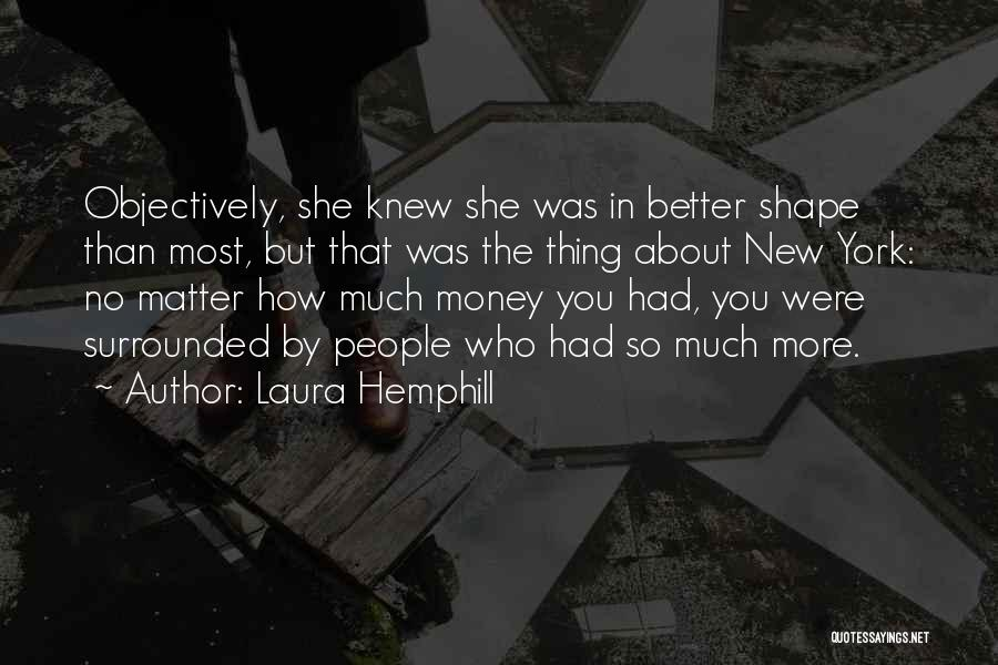 You Matter Most Quotes By Laura Hemphill