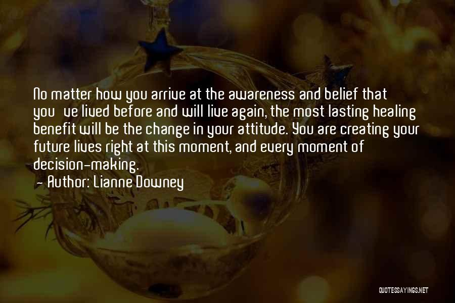 You Matter Most Quotes By Lianne Downey