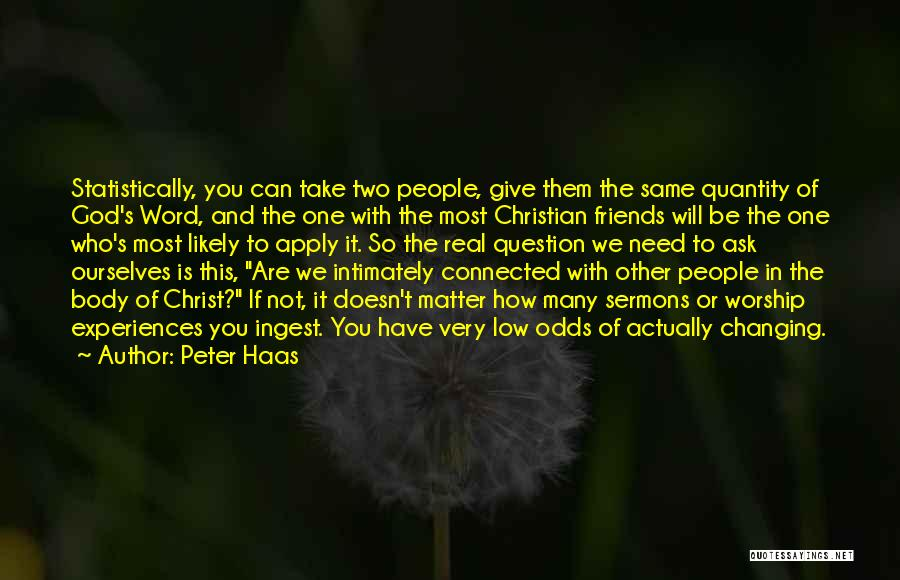 You Matter Most Quotes By Peter Haas