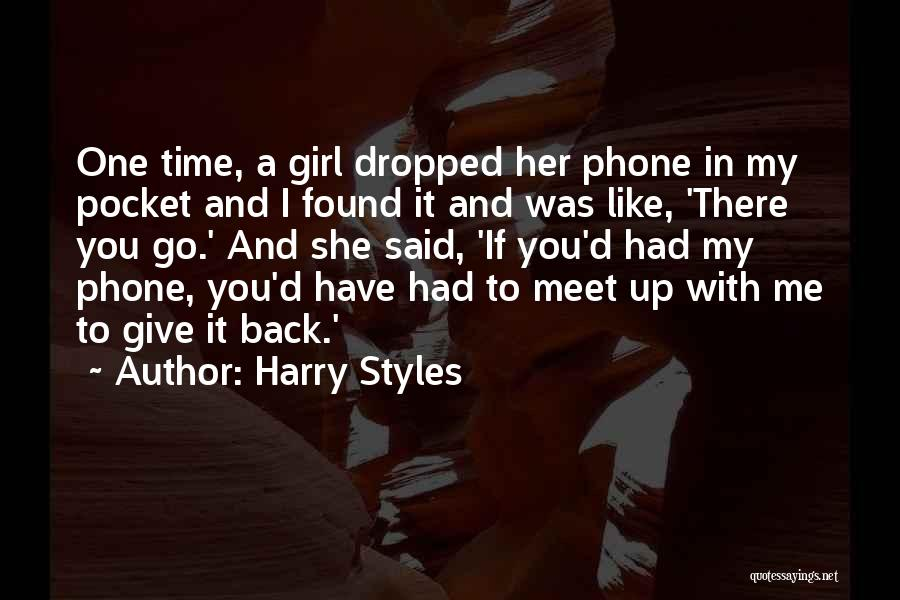You Meet Me Quotes By Harry Styles