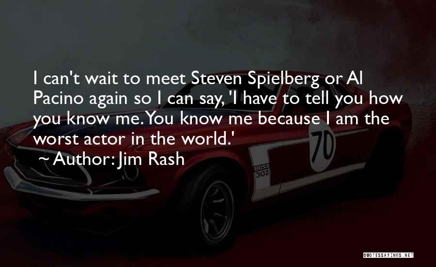 You Meet Me Quotes By Jim Rash