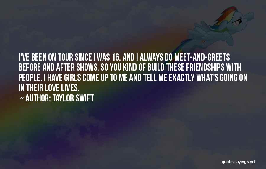 You Meet Me Quotes By Taylor Swift