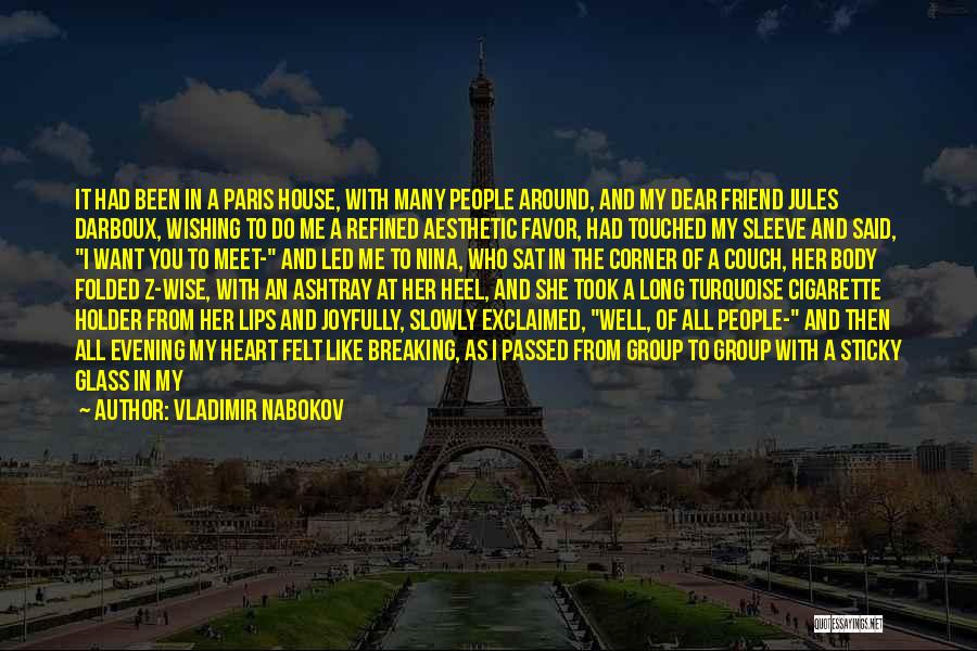 You Meet Me Quotes By Vladimir Nabokov