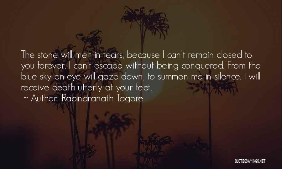 You Melt Me Quotes By Rabindranath Tagore