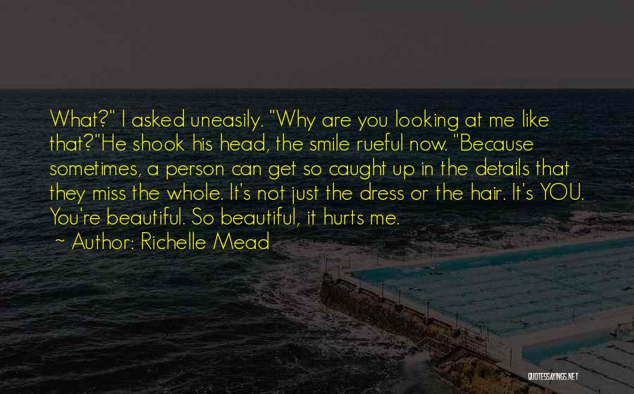 You Miss Me Now Quotes By Richelle Mead