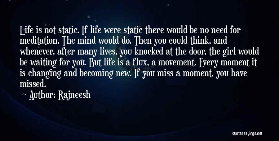 You Missed It Quotes By Rajneesh