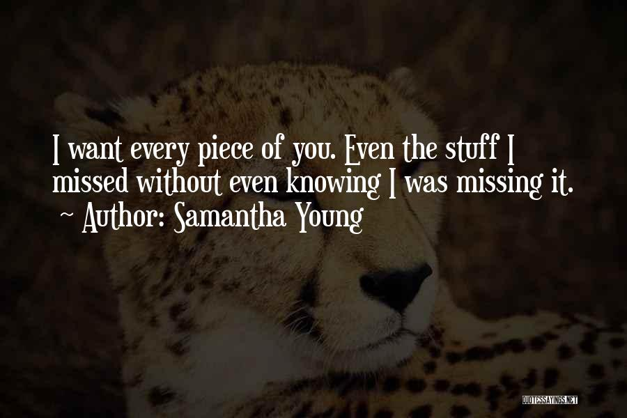 You Missed It Quotes By Samantha Young