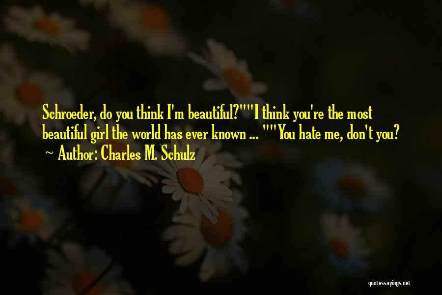 Top 44 You Most Beautiful Girl Quotes & Sayings