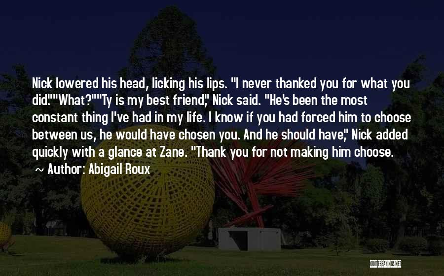 You My Best Friend Quotes By Abigail Roux