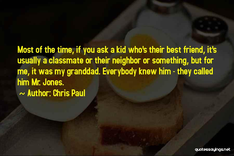 You My Best Friend Quotes By Chris Paul