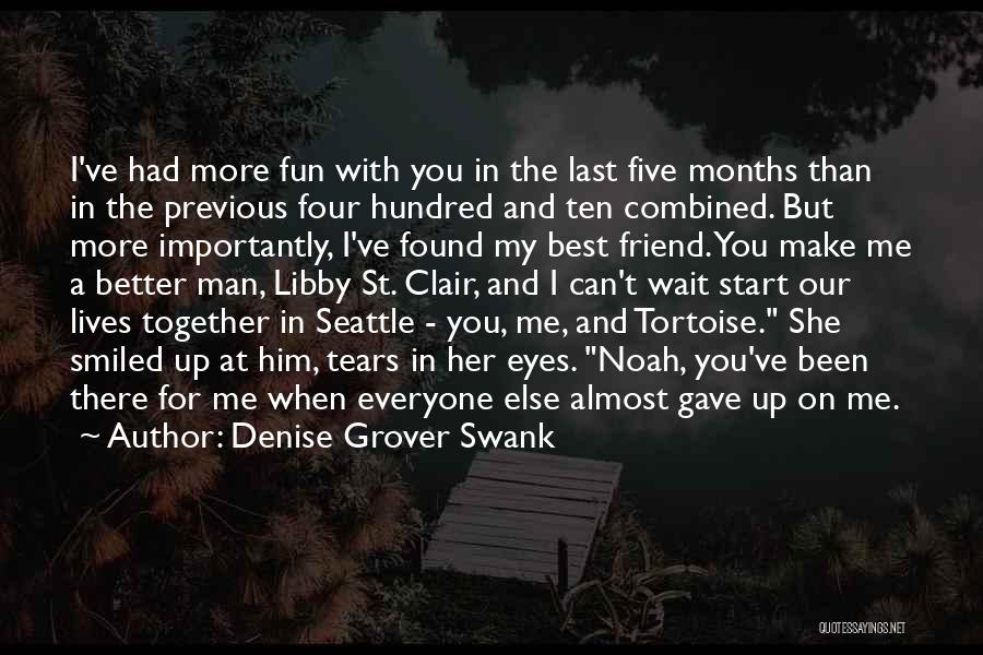 You My Best Friend Quotes By Denise Grover Swank
