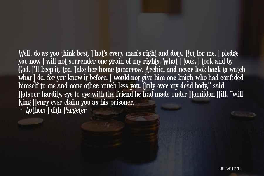 You My Best Friend Quotes By Edith Pargeter