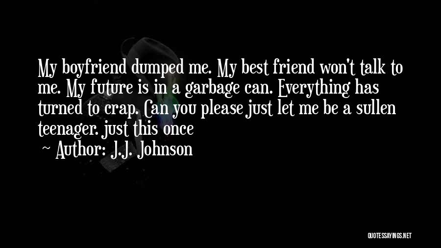 You My Best Friend Quotes By J.J. Johnson