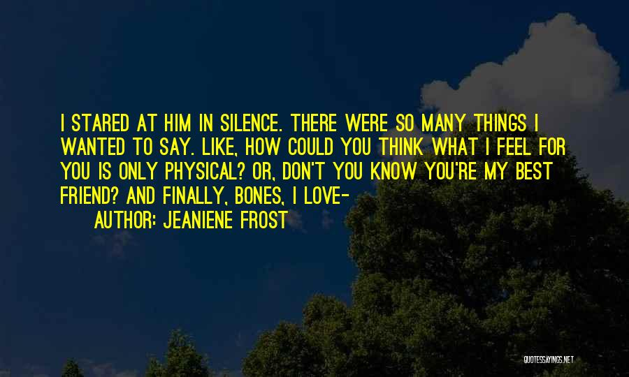 You My Best Friend Quotes By Jeaniene Frost
