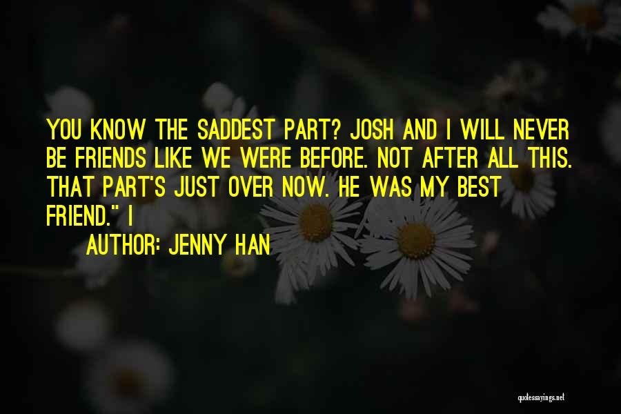 You My Best Friend Quotes By Jenny Han