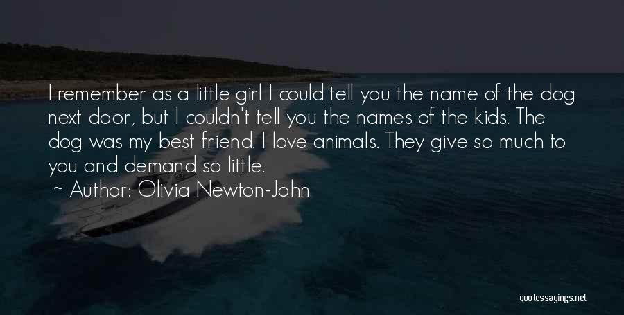 You My Best Friend Quotes By Olivia Newton-John