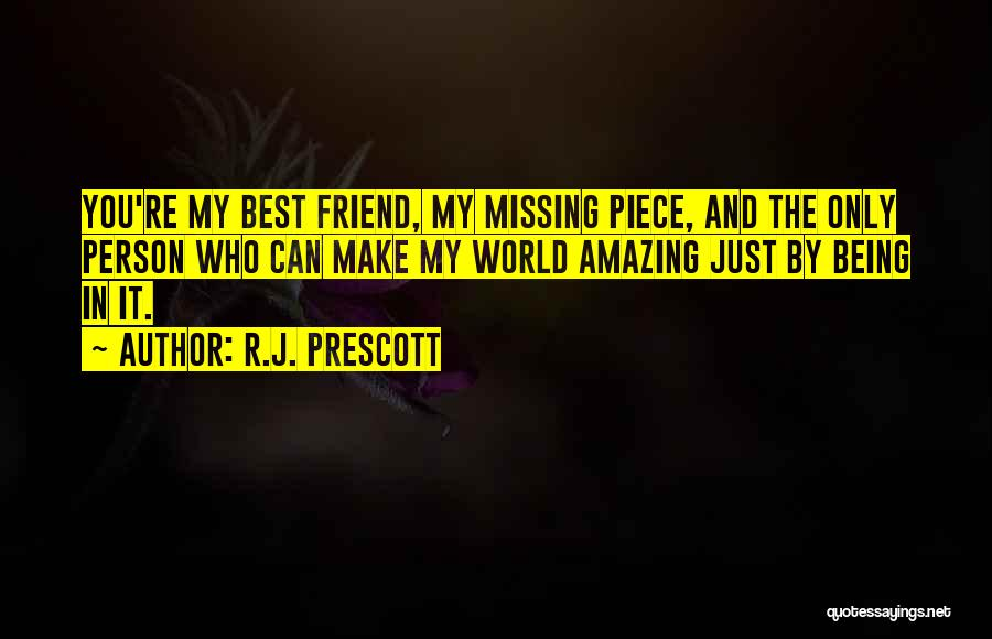 You My Best Friend Quotes By R.J. Prescott