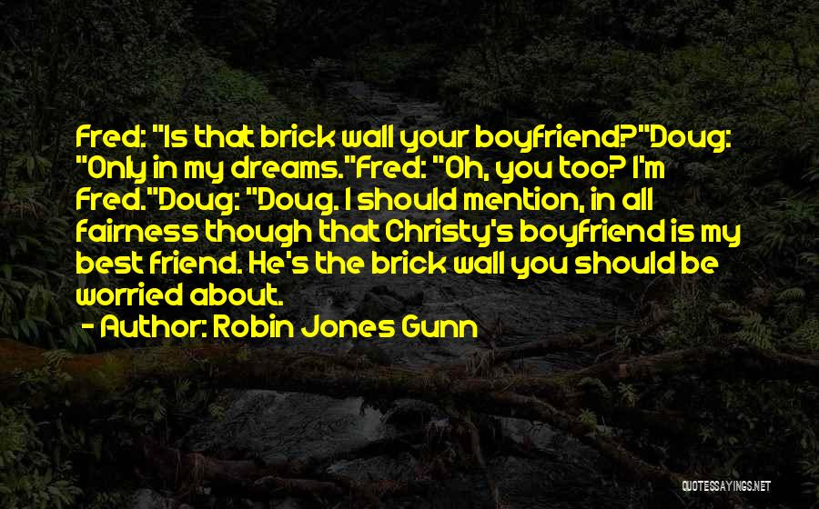 You My Best Friend Quotes By Robin Jones Gunn