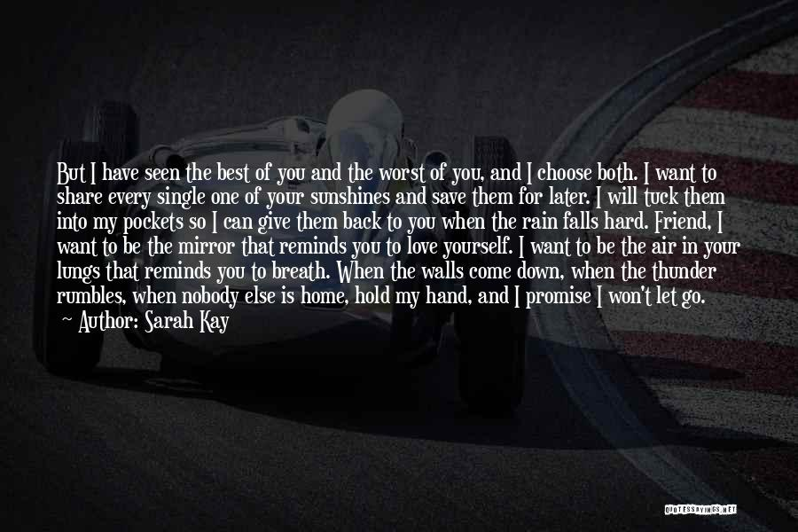 You My Best Friend Quotes By Sarah Kay