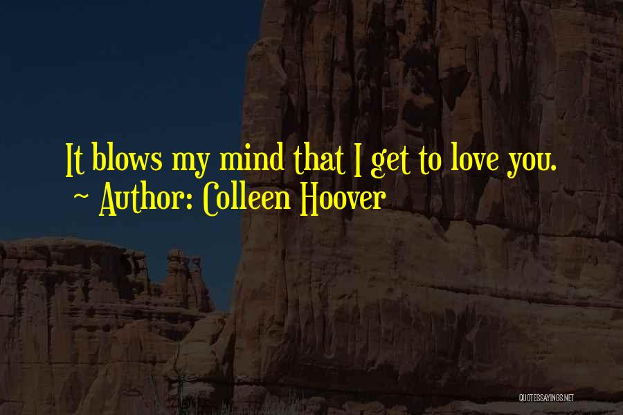 You My Love Quotes By Colleen Hoover